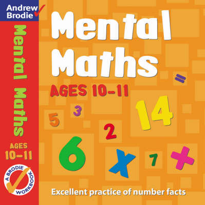 Mental Maths for Ages 10-11 by Andrew Brodie