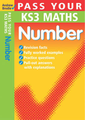 Pass Your KS3 Maths: Number by Andrew Brodie