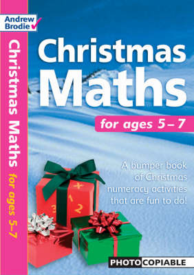 Christmas Maths For Ages 5-7 by Andrew Brodie, Judy Richardson