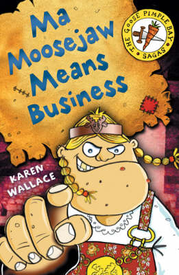 Ma Moosejaw Means Business by Karen Wallace