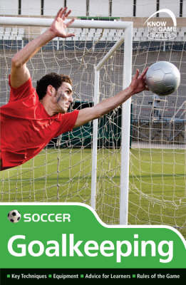 Skills: Soccer - Goalkeeping by Paul Fairclough