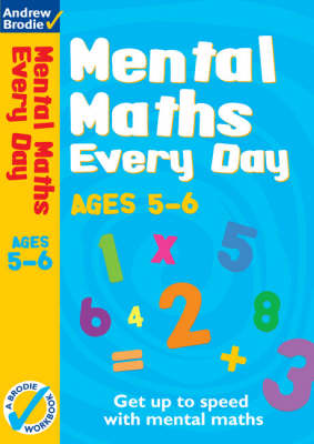Mental Maths Every Day 5-6 by Andrew Brodie