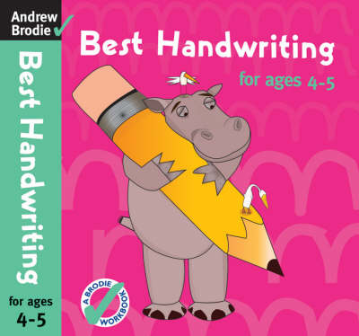 Best Handwriting for Ages 4-5 by Andrew Brodie