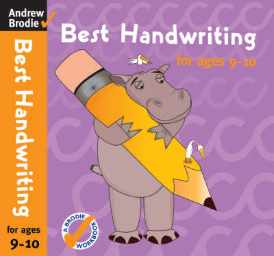 Best Handwriting for Ages 9-10 by Andrew Brodie