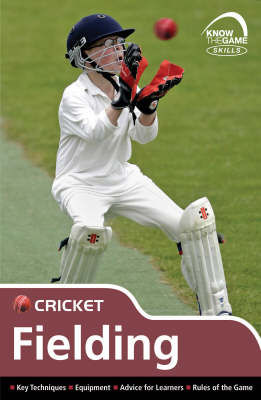 Skills Cricket - Fielding by Luke Sellers