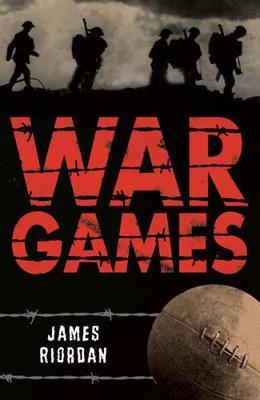 War Games by James Riordan