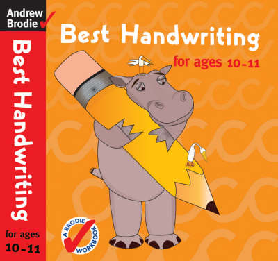 Best Handwriting for Ages 10-11 by Andrew Brodie