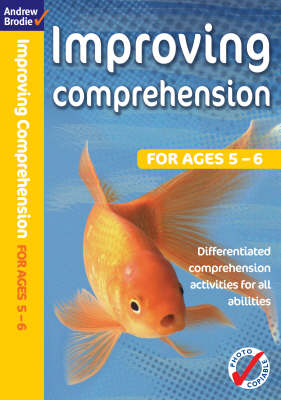 Improving Comprehension 5-6 by Andrew Brodie