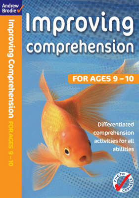 Improving Comprehension 9-10 by Andrew Brodie