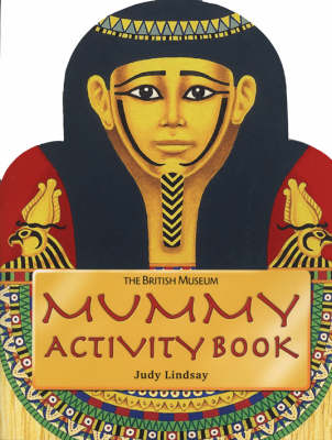 Mummy Activity Book by Judy Lindsay