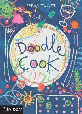 Doodle Cook by Herve Tullet