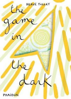 The Game in the Dark by Herve Tullet