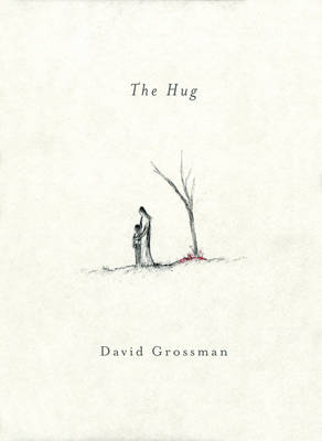 The Hug by David Grossman Literary Agency Ltd