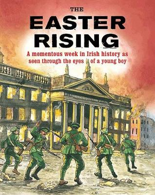 The Easter Rising 1916 by Pat Hegarty
