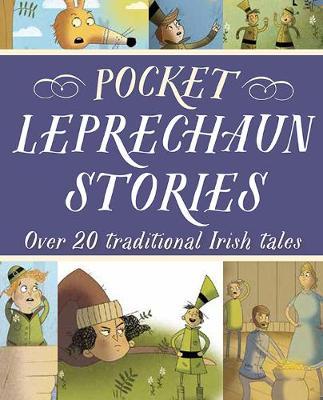 Pocket Leprechaun Stories Over 20 traditional Irish tales by Tony Potter