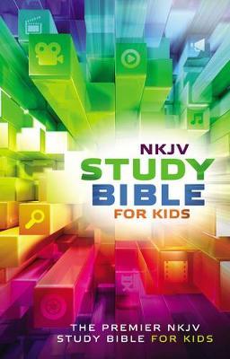 NKJV Study Bible for Kids The Premiere NKJV Study Bible for Kids by