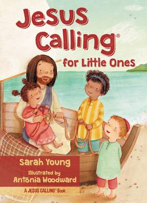 Jesus Calling for Little Ones by Sarah Young