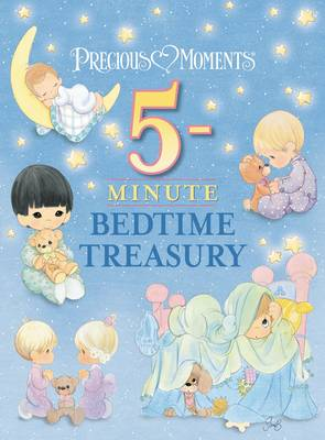 Precious Moments 5-Minute Bedtime Treasury by Precious Moments