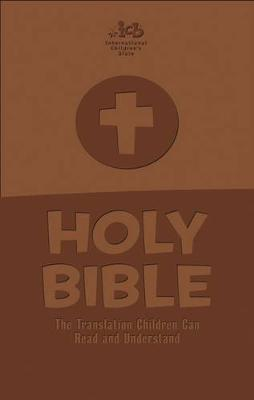 International Children's Bible - Brown Leathersoft Cover by Thomas Nelson