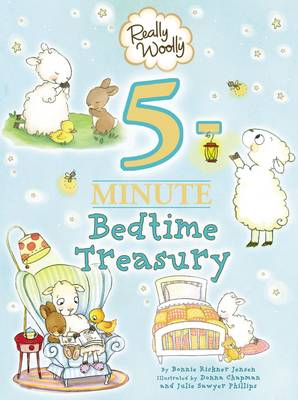Really Woolly 5-Minute Bedtime Treasury by DaySpring, Bonnie Rickner Jensen