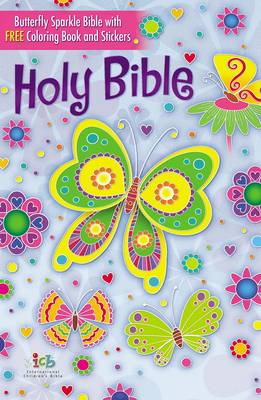 The Butterfly Sparkle Bible International Children's Bible by Thomas Nelson