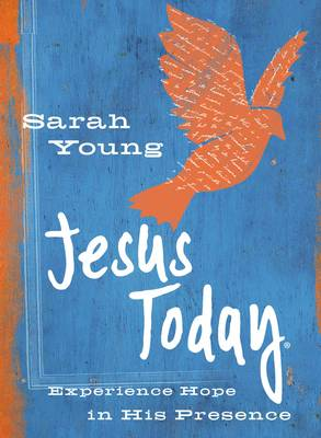 Jesus Today Teen Cover Experience Hope in His Presence by Sarah Young
