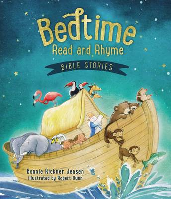Bedtime Read and Rhyme Bible Stories by Bonnie Rickner Jensen