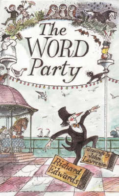 The Word Party by Richard Edwards
