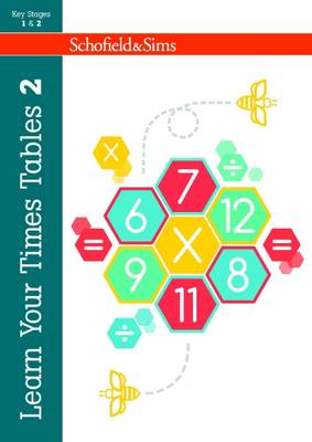 Learn Your Times Tables by Hilary Koll, Steve Mills