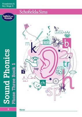 Sound Phonics Phase Three Book 1: EYFS/KS1, Ages 4-6 by Carol Matchett