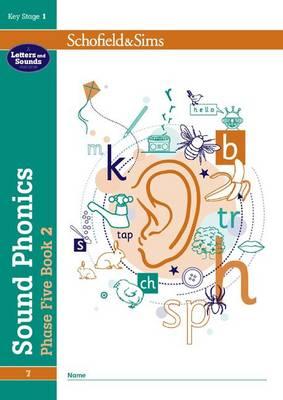 Sound Phonics Phase Five Book 2: KS1, Ages 5-7 by Carol Matchett