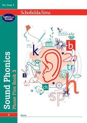 Sound Phonics Phase Five Book 3: KS1 , Ages 5-7 by Carol Matchett