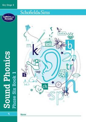 Sound Phonics Phase Six Book 1: KS1, Ages 5-7 by Carol Matchett