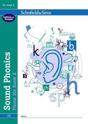 Sound Phonics Phase Six Book 2: KS1, Ages 5-7 by Carol Matchett