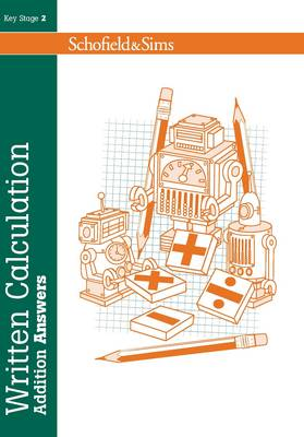 Written Calculation: Addition Answers by Steve Mills, Hilary Koll