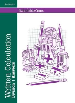 Written Calculation: Division 1 Answers by Steve Mills, Hilary Koll