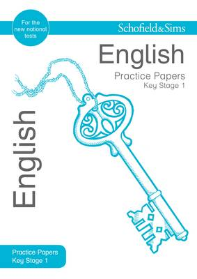 Key Stage 1 English Practice Papers by Carol Matchett