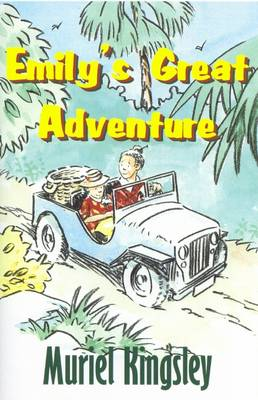 Emily's Great Adventure by Muriel A. Kingsley