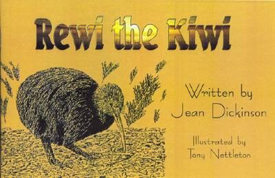 Rewi the Kiwi by Jean Dickinson