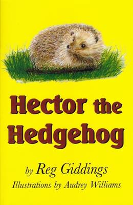 Hector the Hedgehog by Reg Giddings