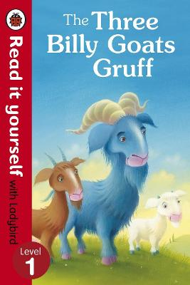 The Three Billy Goats Gruff - Read it yourself with Ladybird Level 1 by