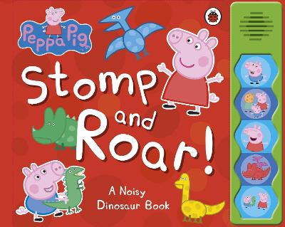 Peppa Pig: Stomp and Roar! by