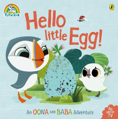 Puffin Rock: Hello Little Egg by