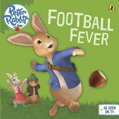 Peter Rabbit Animation: Football Fever! by Beatrix Potter