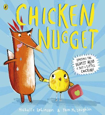 Chicken Nugget by Michelle Robinson