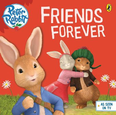 Peter Rabbit Animation: Friends Forever by