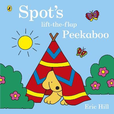 Spot's Lift-the-Flap Peekaboo by