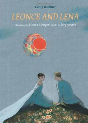 Leonce and Lena by Jurge Amman, Lisbeth Zwerger