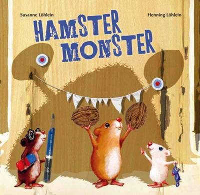 Hamster Monster Book by Susanne Lohlein, Henning Lohlein