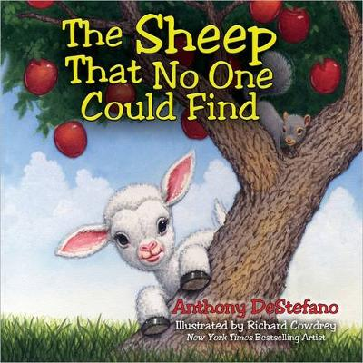 The Sheep That No One Could Find by Anthony DeStefano